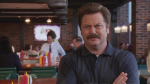 Ron Swanson: You'll have to be more specific.