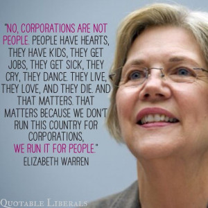 Elizabeth Warren. Maybe I should just have a board for her. She ...