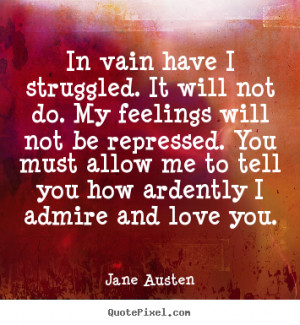 ... austen more love quotes success quotes life quotes motivational quotes