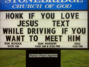 For more great pictures of church signs visit www.fasterpastor.com and ...