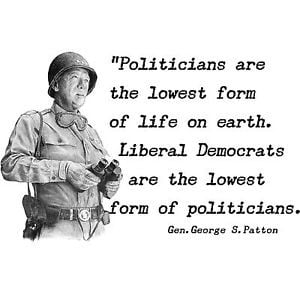 ... Obama-PATTON-QUOTE-LIBERALS-LOWEST-FORM-Conservative-Political-T-Shirt