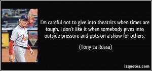 Tony La Russa Quote