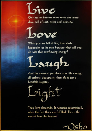 ... All Government Offices Displayed Osho's Mantra: Live, Love, Laughter