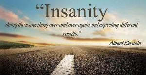Famous quotes wise sayings insanity albert einstein