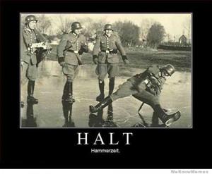 Halt Hammerzeit Nazi Hammer Time