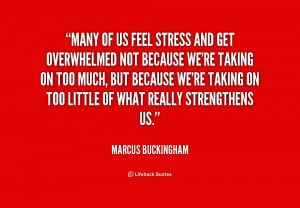 overwhelmed and stressed quotes source http quotes lifehack org quote ...