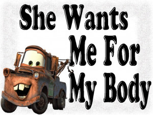 my names mater....like tow..mater