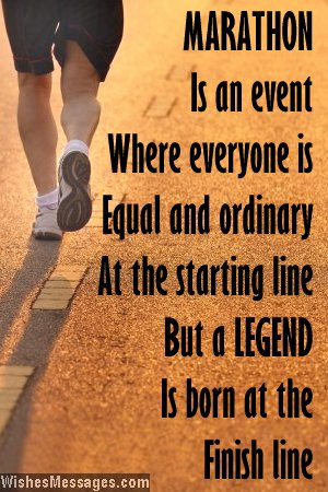 Inspirational quote to wish someone good luck for a marathon