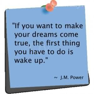 If You Want To Make Your Dreams Come True