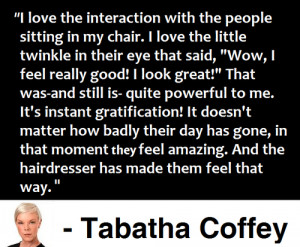 hairdreser # tabatha coffey # quotes # salon advice # hair stylist ...