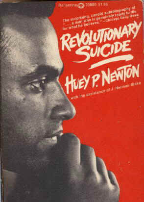Notes and quotes from Huey Newton's autobiography