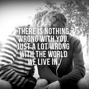 Nothing Wrong With Being Gay Pride Quote Picture