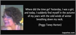 More Peggy Toney Horton Quotes