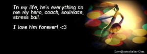 love you forever quote for him - Love Quotes for him