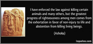 have enforced the law against killing certain animals and many ...