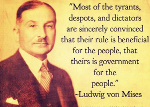 Ludwig von Mises on best intentions. - https://www.sonsoflibertytees ...