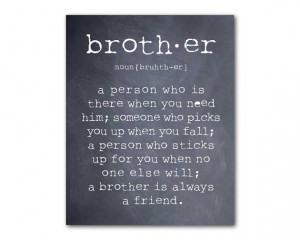 Wall Art - A brother is a person - Brother Quote - Inspiration ...
