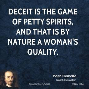 Deceit Quotes Pierre corneille - deceit is