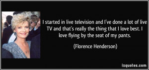 More Florence Henderson Quotes