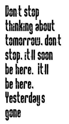 Quotes   Don't Stop - Fleetwood Mac song lyrics, songs, song quotes ...