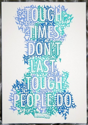 colorful, design text, quote, quotes, saying pics, tough people, words