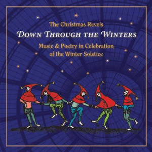 Winter Solstice Celebration Quotes | Christmas Revels: Down Through ...