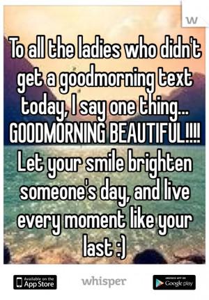 Good Morning Beautiful Ladies Quotes Good Morning Beautiful Lady