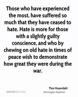 Thor Heyerdahl Peace Quotes