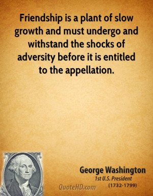 George Washington Friendship Quotes