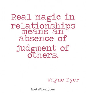 judgment of others wayne dyer more inspirational quotes success quotes ...