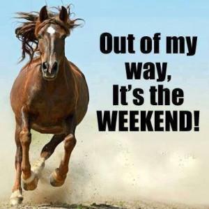 It's The Weekend!!