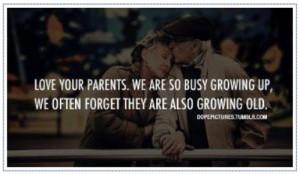 Love Your Parents « Bits Of Wisdom