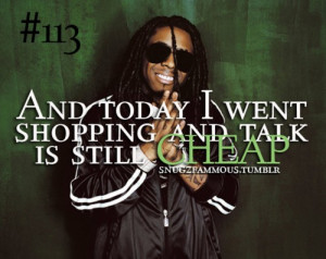 Lil wayne, quotes, sayings, shopping