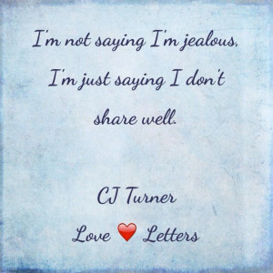 Original love quotes by CJ Turner