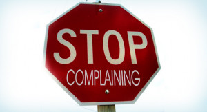 File Name : stop-complaining-quotes.jpg Resolution : 610 x 330 pixel ...