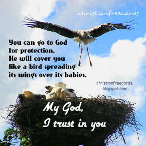 God, We trust in You. Keep us safe. Christian quotes. Free christian ...
