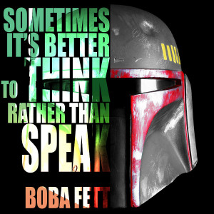 Boba Fett Quote Painting
