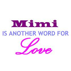 mimi_is_another_word_for_love_mug.jpg?height=250&width=250&padToSquare ...