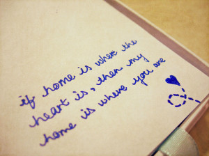 My home is where you are