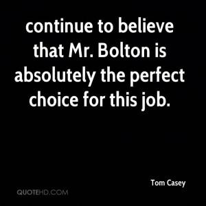 Tom Casey Quotes
