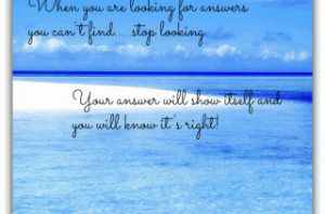 Are Looking For Answers You Can't Find Stop Looking.....Your Answers ...