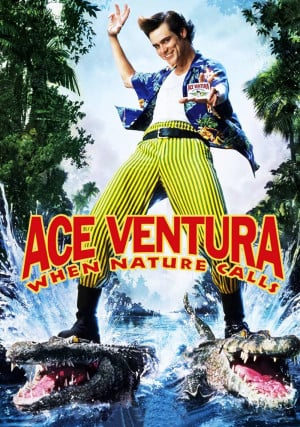 Go Back > Images For > Ace Ventura When Nature Calls