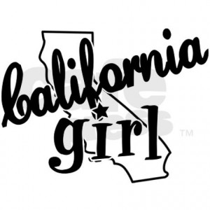 california_girl_bumper_sticker.jpg?color=White&height=460&width=460 ...