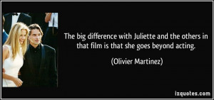 More Olivier Martinez Quotes