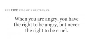 Quotes About Being Mad When you are angry,you have