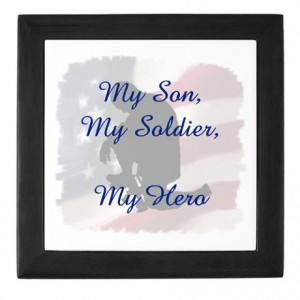 Army Mom Quotes My Son