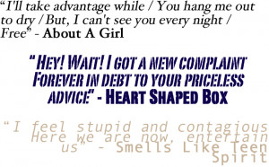 Nirvana Quotes Lyrics His most popular lyrics are
