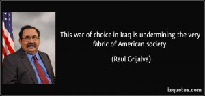 This war of choice in Iraq is undermining the very fabric of American ...