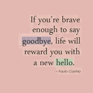 Saying goodbye quotes, deep, meaning, paulo coehlo
