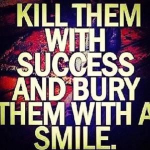 Kill them!